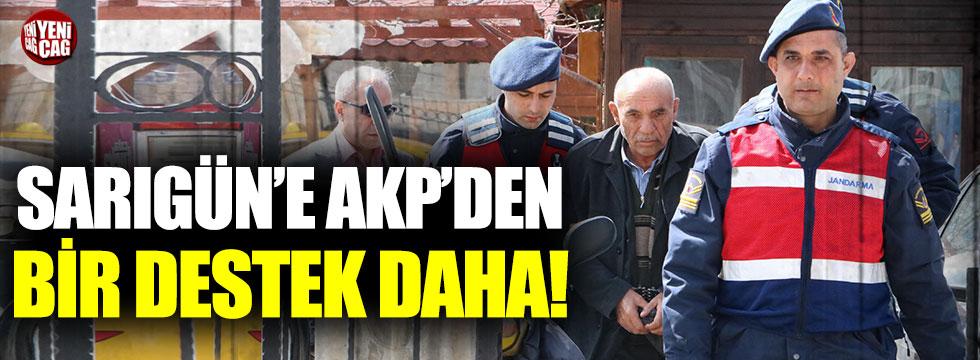 Osman Sarıgün'e AKP'den bir destek daha!