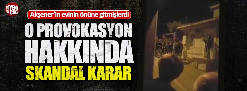 Akşener'e provokasyona beraat kararı!