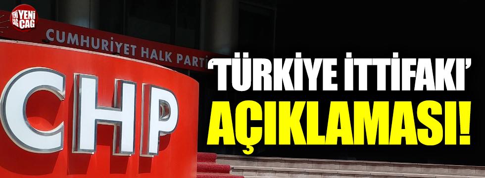 CHP'den 'Türkiye İttifakı' açıklaması
