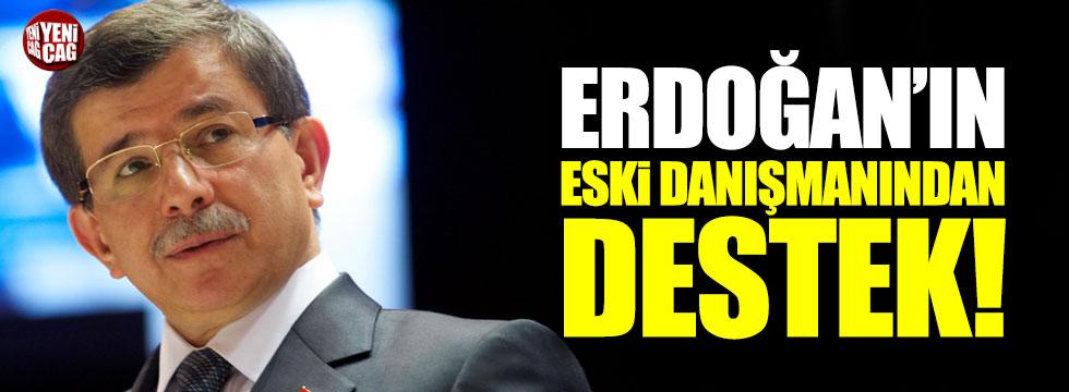 Cumhurbaşkanı Erdoğan'ın eski danışmanından Davutoğlu'na destek!