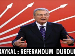 Deniz Baykal:Referandum durdurulsun