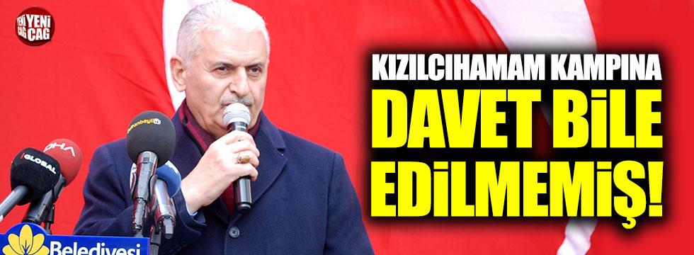 Binali Yıldırım, Kızılcıhamam kampına davet bile edilmemiş!