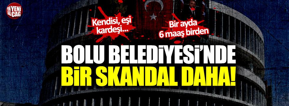 Bolu Belediyesi'nde bir skandal daha!