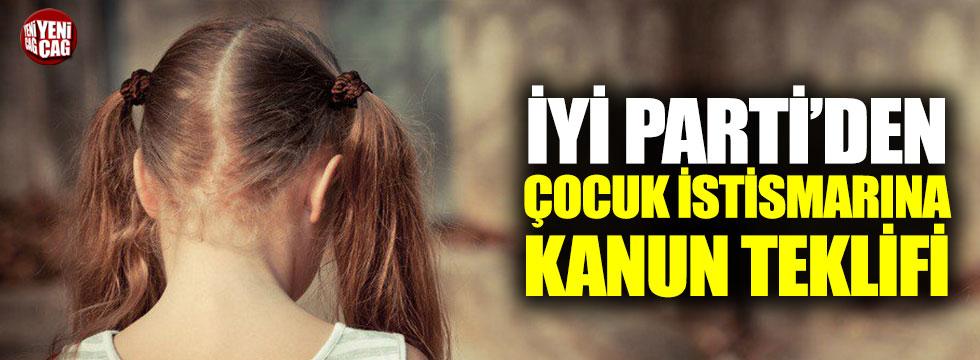 İYİ Parti'den çocuk istismarına kanun teklifi