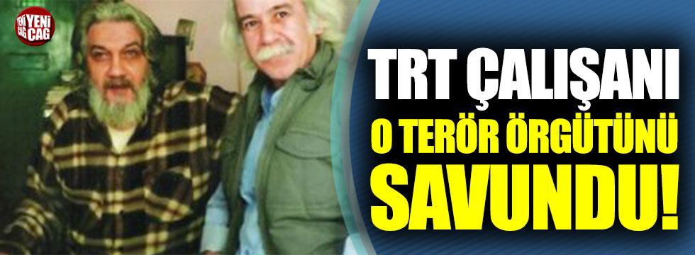TRT çalışanı, İBDA-C'yi savundu!