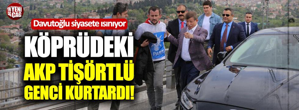 AKP logolu tişörtle intihar girişiminde bulunan genci Davutoğlu ikna etti