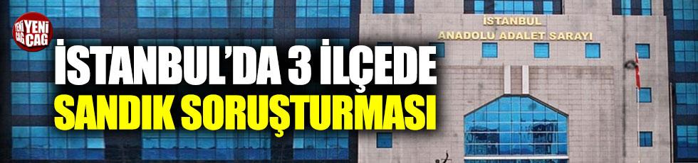İstanbul'da seçime 32 ayrı soruşturma