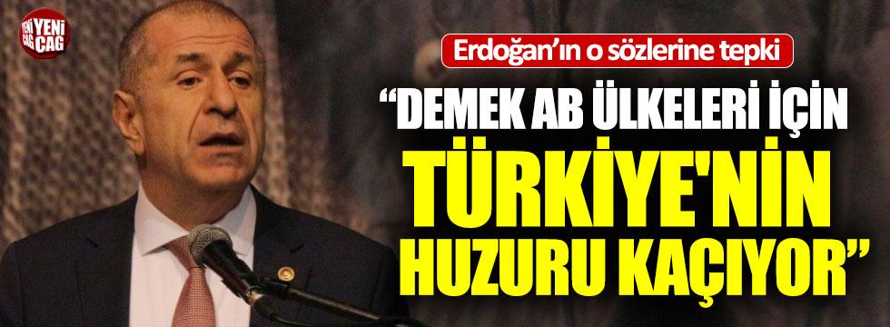 İYİ Partili Özdağ'dan Erdoğan'ın o sözlerine tepki