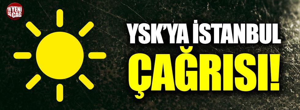 İYİ Parti'den YSK'ya İstanbul çağrısı