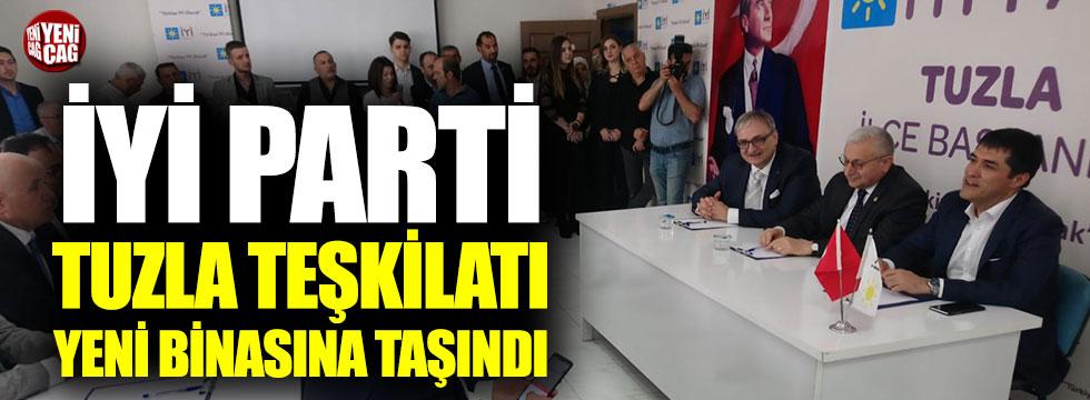 İYİ Parti Tuzla İlçe Teşkilatı yeni binasına taşındı
