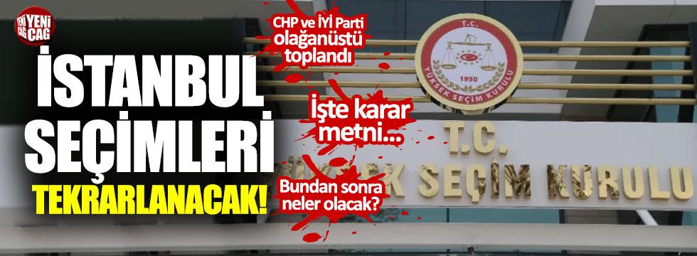 YSK'dan şok karar: İstanbul'da seçimler yenileniyor