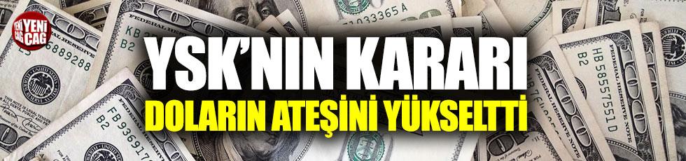 YSK'nın İstanbul kararı doları 6 TL'nin üzerine çıkardı