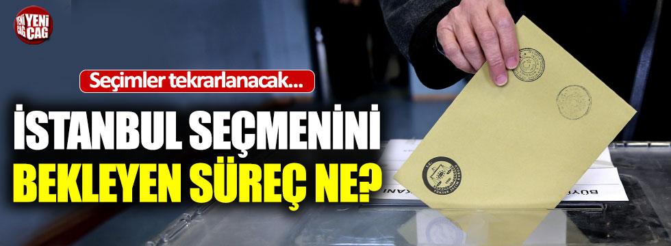 İstanbul'da seçim süreci nasıl işleyecek?