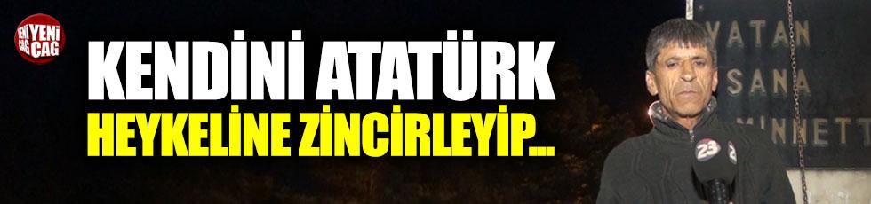 Kendisini Atatürk heykeline zincirleyerek iş istedi