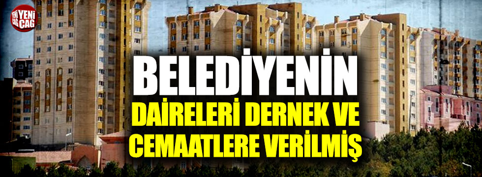 Kırşehir'de belediyenin daireleri cemaatlere verilmiş