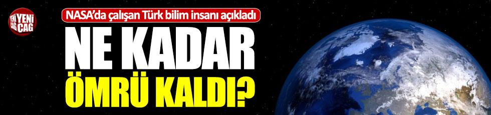 Türk bilim insanı dünyanın ne kadar ömrü kaldığını açıkladı