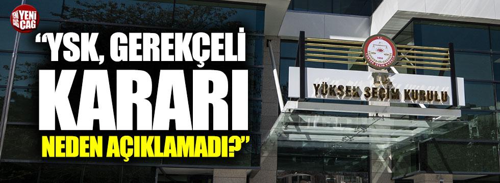 """Taha Akyol: """"YSK gerekçeli kararı neden açıklamadı?"""""""