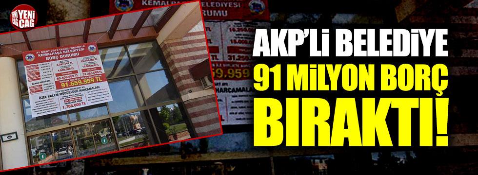 AKP'li belediye 91 milyon borç bıraktı!