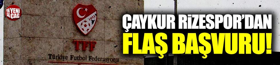 Çaykur Rizespor'dan TFF'ye flaş başvuru!