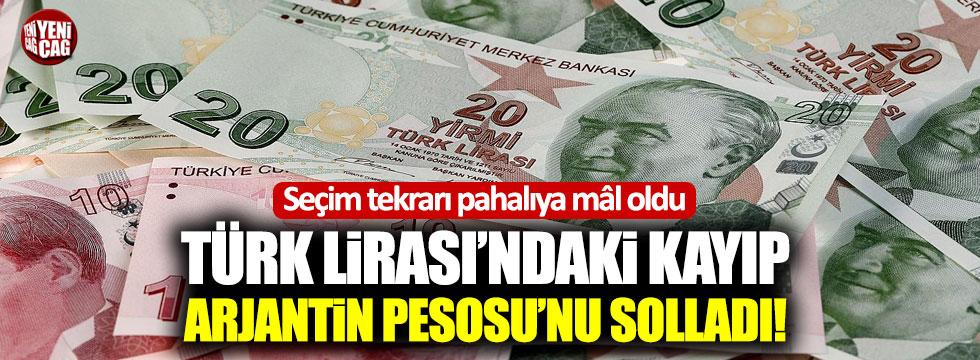 Seçim tekrarı pahalıya mâl oldu! Türk Lirası'ndaki kayıp, Arjantin Pesosu'nu solladı!