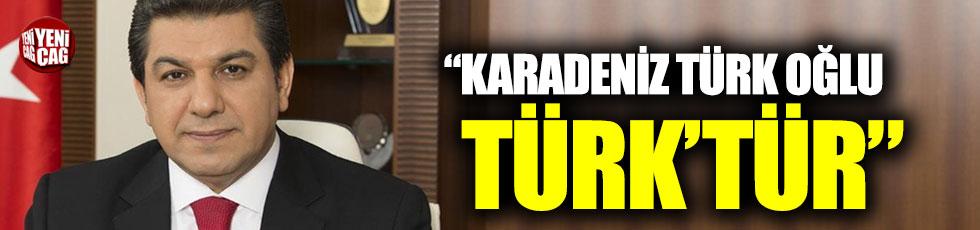 """""""Karadeniz Türk oğlu Türk'tür"""""""