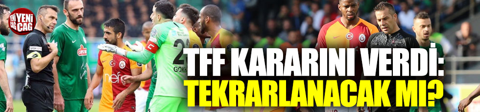 TFF'den Rizespor-Galatasaray kararı