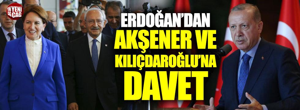 Erdoğan'dan Akşener ve Kılıçdaroğlu'na davet