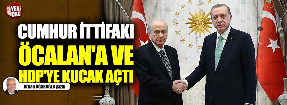 Cumhur İttifakı Öcalan'a ve HDP'ye kucak açtı