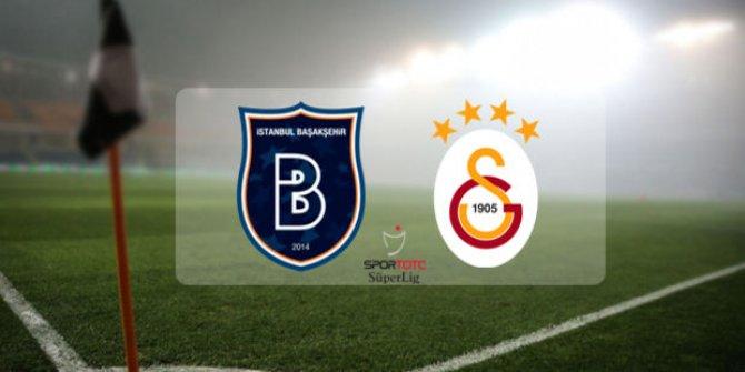 Galatasaray Başakşehir maçında 11'ler belli oldu
