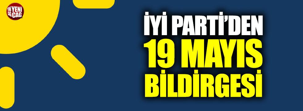 İYİ Parti'den 19 Mayıs bildirgesi