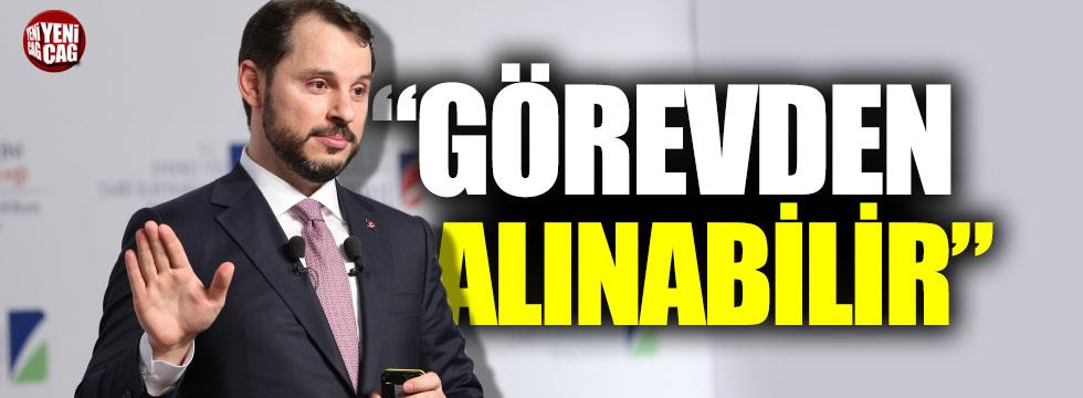 """Atilla Yeşilada: """"Berat Albayrak görevden alınabilir"""""""