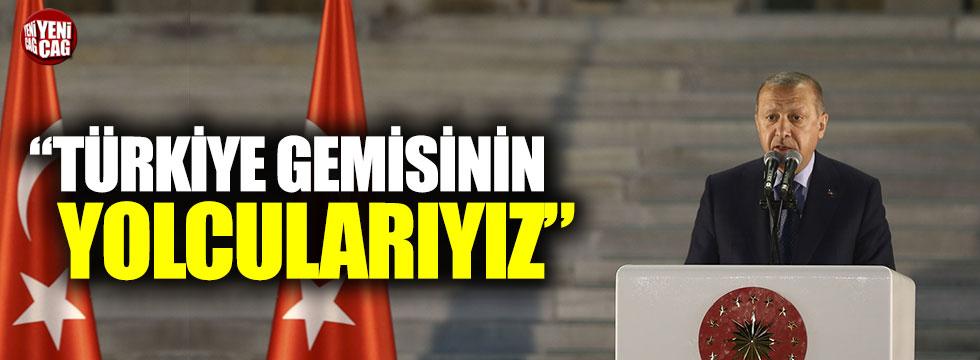 """Erdoğan: """"Hepimiz 82 milyonluk Türkiye gemisinin yolcularıyız"""""""