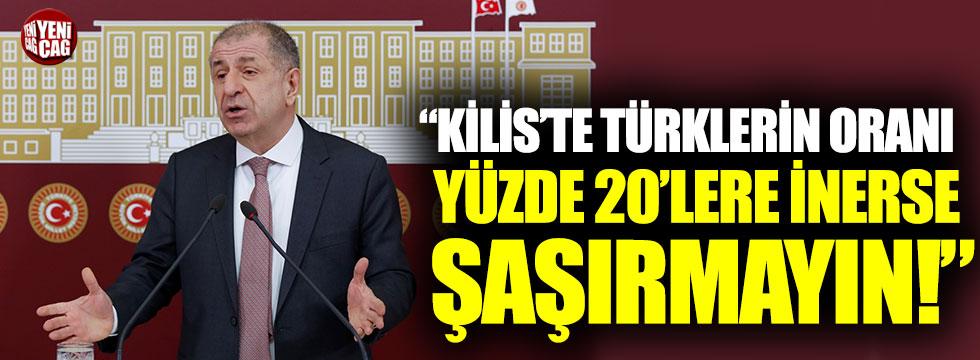 """Ümit Özdağ: """"Kilis'te Türklerin oranı yüzde 20'lere inerse şaşırmayın"""""""