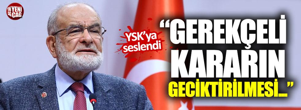 """Karamollaoğlu'ndan YSK'ya: """"Gerekçeli kararın geciktirilmesi..."""""""