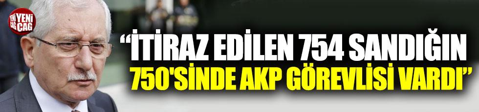 """Sadi Güven: """"İtiraz edilen 754 sandığın 750'sinde AKP görevlisi vardı"""""""