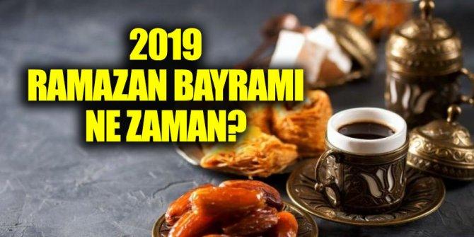 2019 Ramazan Bayramı ne zaman? Ramazan bayramı kaç gün?