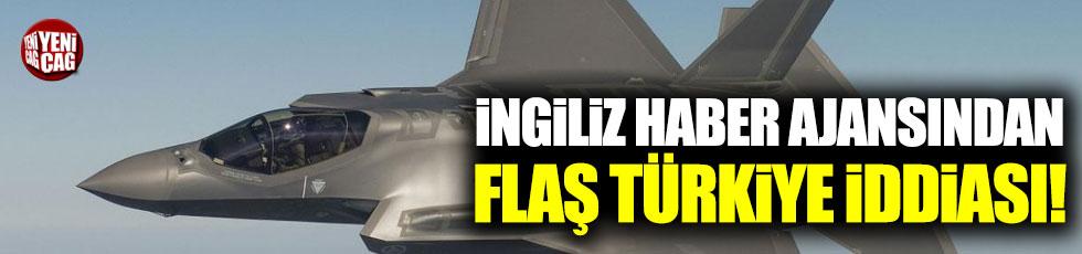 Reuters'ten flaş Türkiye iddiası!