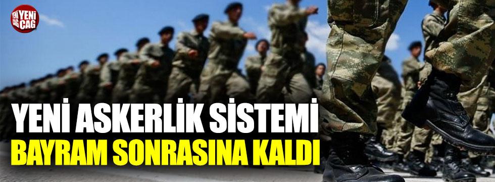 Yeni askerlik sistemininde önemli gelişme
