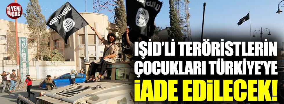 IŞİD'li teröristlerin çocukları Türkiye'ye iade edilecek