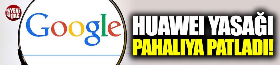 Huawei yasağından Google daha fazla zarar gördü