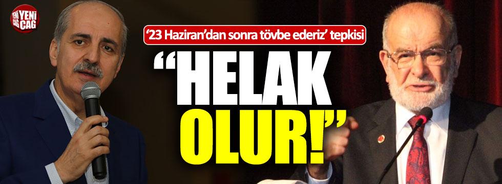 "Karamollaoğlu'ndan Kurtulmuş'a: ""Helak olur"""