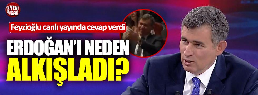 Feyzioğlu cevap verdi: Erdoğan'ı neden alkışladı?