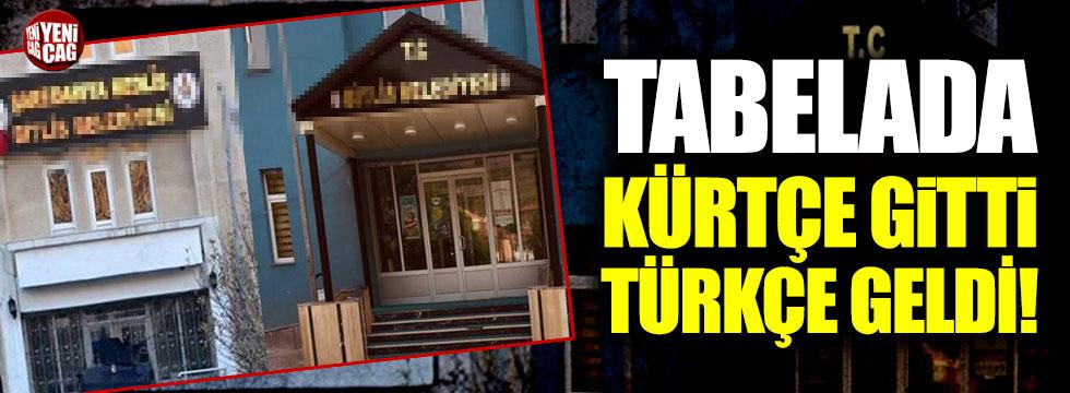 Bitlis Belediyesi'ndeki Kürtçe tabela indirildi, Türkçe tabela asıldı!