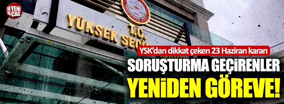 YSK'dan flaş İstanbul seçimleri kararı!