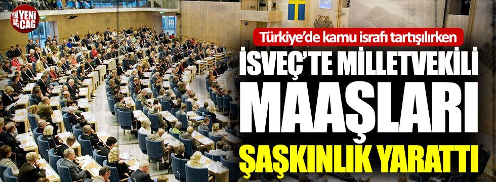 İsveç'te milletvekili maaşları şaşkınlık yarattı