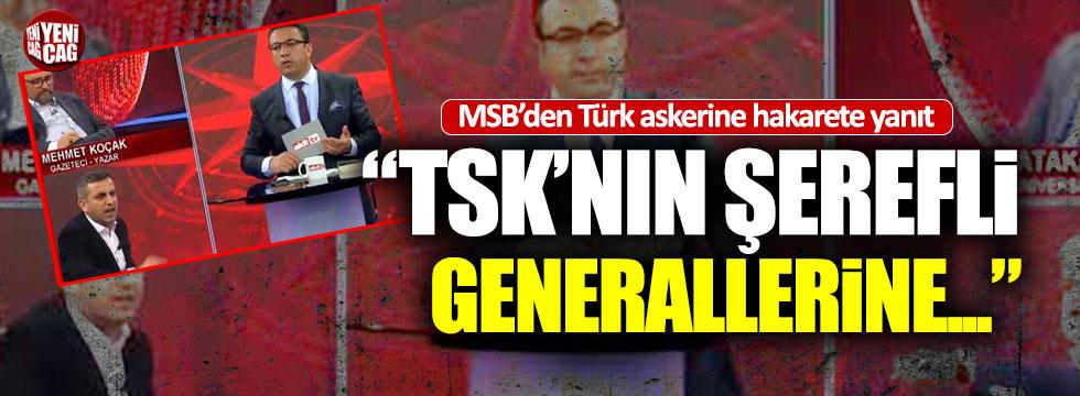 Türk askerine yapılan hakarete MSB'den yanıt