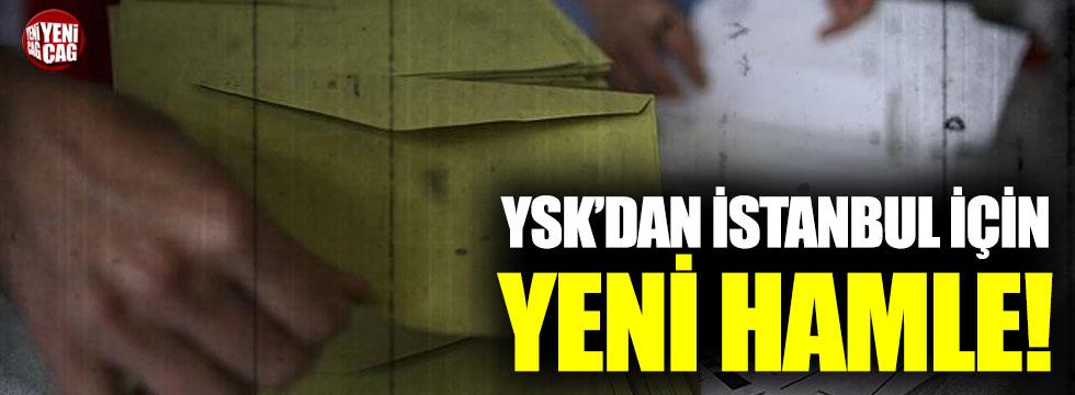 YSK'dan İstanbul için yeni hamle!