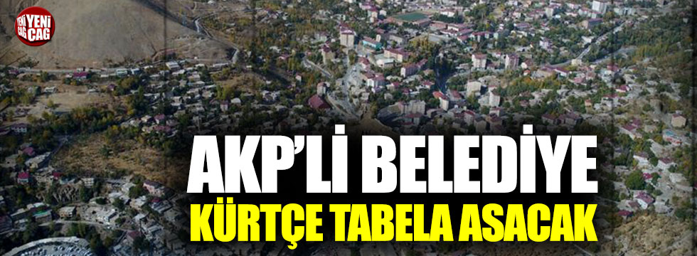 AKP'li Belediye Kürtçe tabela asacak