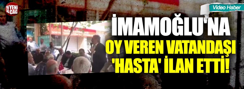 İmamoğlu'na oy veren vatandaşı 'Hasta' ilan etti!
