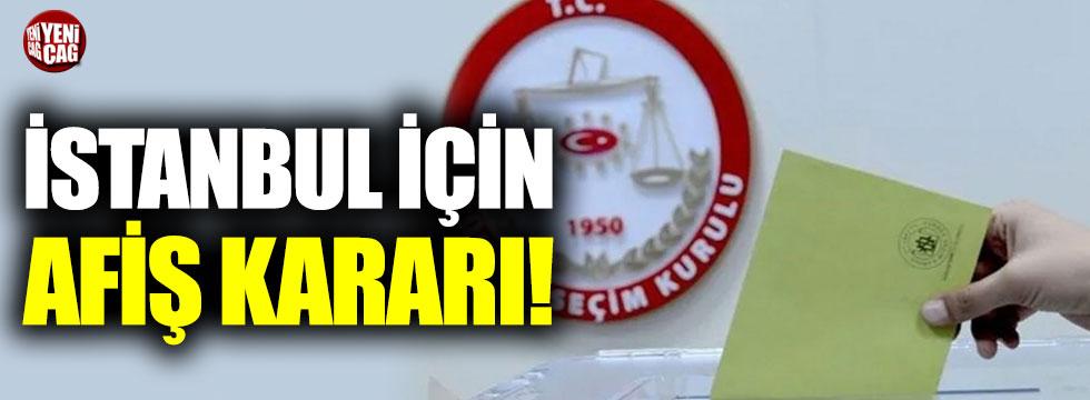YSK'dan İstanbul için afiş kararı